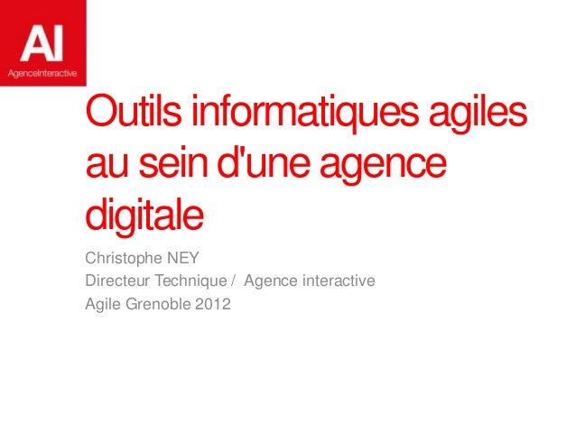 Outils informatiques agiles au sein d'une agence digitale Slide 2
