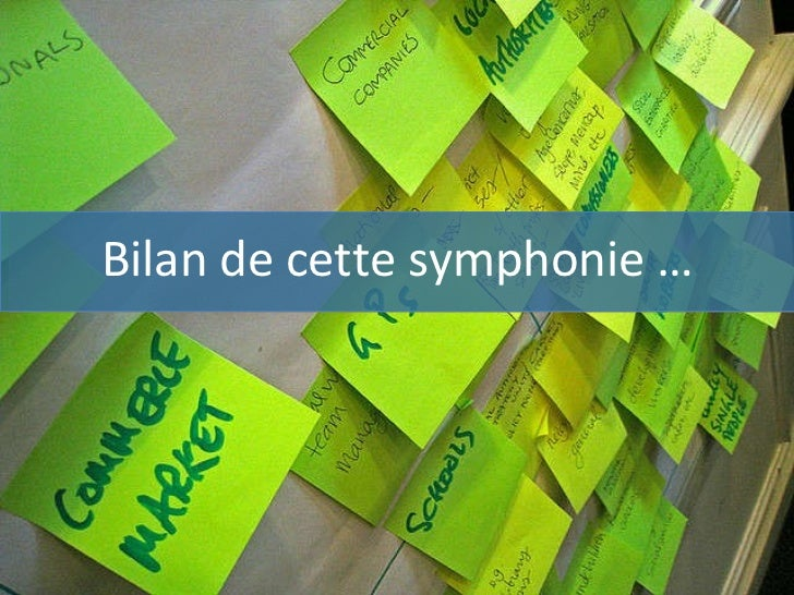 Bilan de cette symphonie …