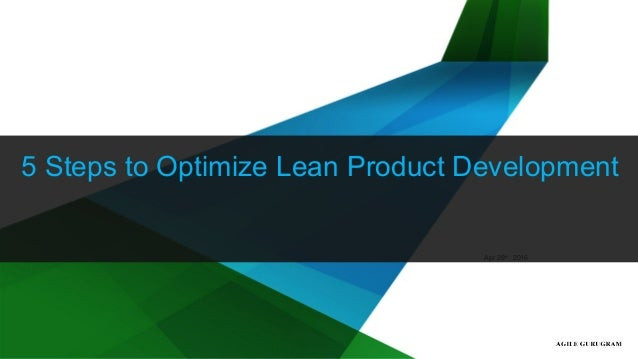 © 2015 Cognizant1 Apr 29th 2016 5 Steps to Optimize Lean Product Development