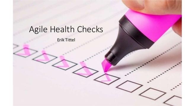Agile Health Checks Erik Tittel