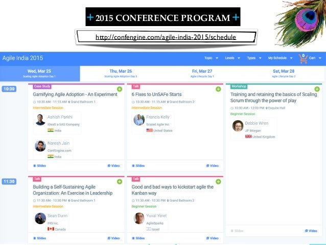 + + SHARELEARN NETWORK 2015 CONFERENCE PROGRAM 17 http://confengine.com/agile-india-2015/schedule