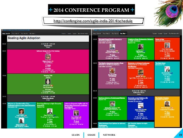 + + SHARELEARN NETWORK 2014 CONFERENCE PROGRAM 19 http://confengine.com/agile-india-2014/schedule