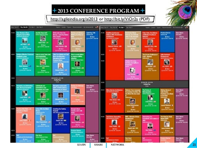 + + SHARELEARN NETWORK 2013 CONFERENCE PROGRAM 21 http://agileindia.org/ai2013 or http://bit.ly/ViOr2s (PDF)