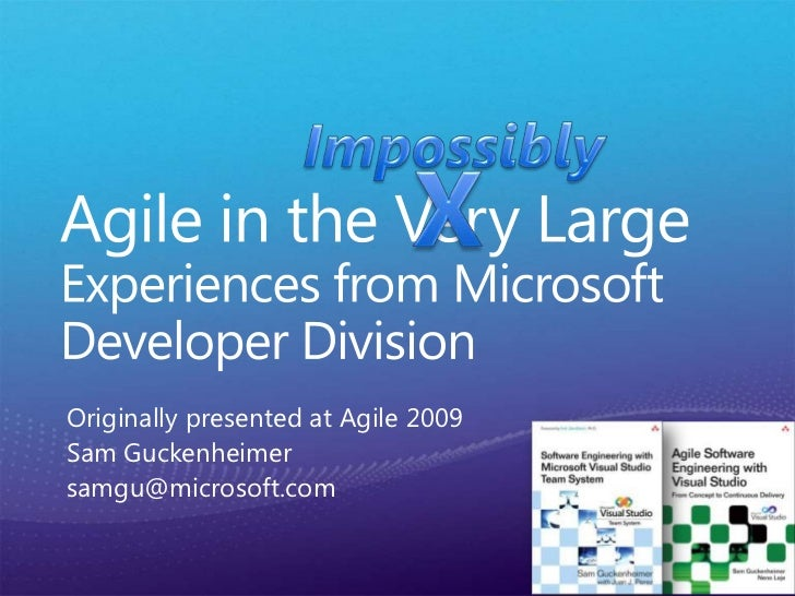 """ESEconf2011 - Guckenheimer Sam: """"Agile in the Very Large"""""""