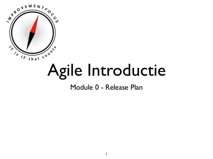 Agile Introductie   Module 0 - Release Plan              1