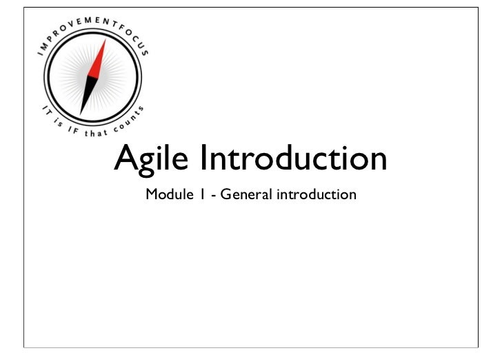 Agile Introduction  Module 1 - General introduction