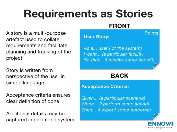Requirements as Stories                                             FRONTA story is a multi-purpose                       ...