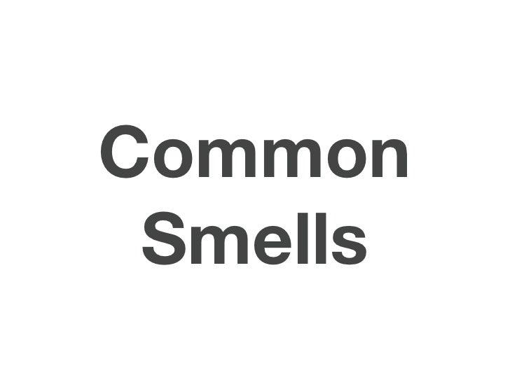 Common Smells