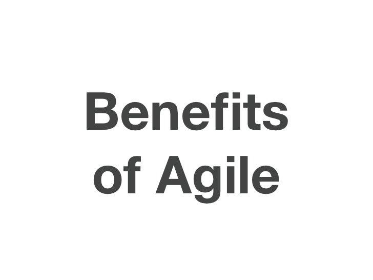 Benefitsof Agile