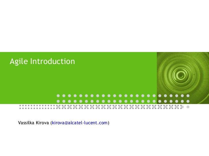 Agile Introduction Vassilka Kirova ( [email_address] )