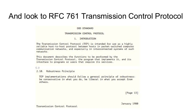 And look to RFC 761 Transmission Control Protocol (…)