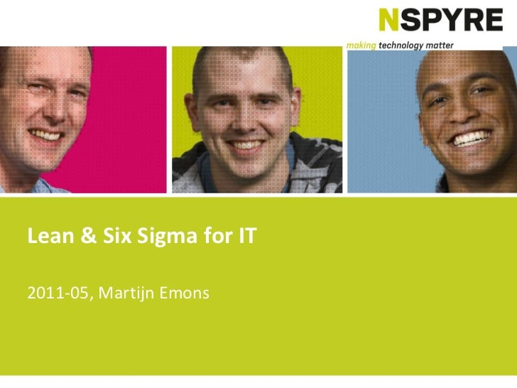 Lean & Six Sigma for IT 2011-05, Martijn Emons