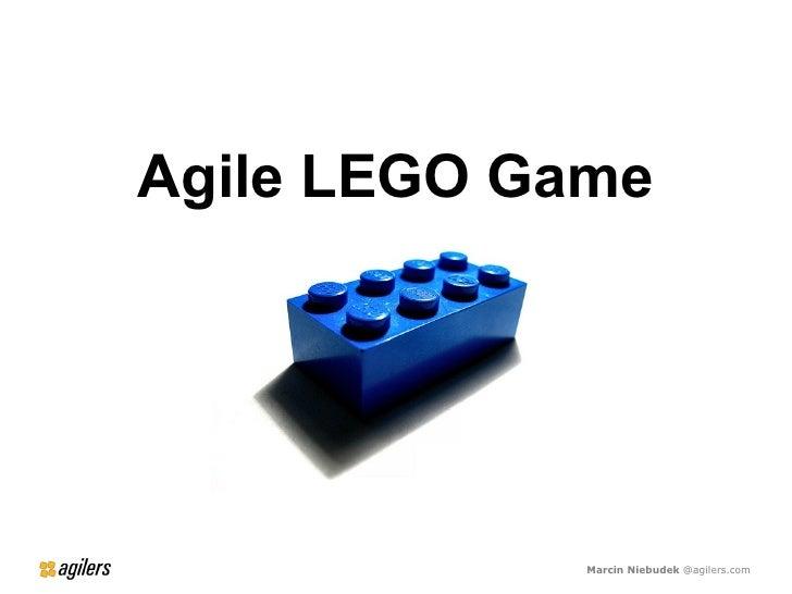 Agile LEGO Game                  Marcin Niebudek @agilers.com