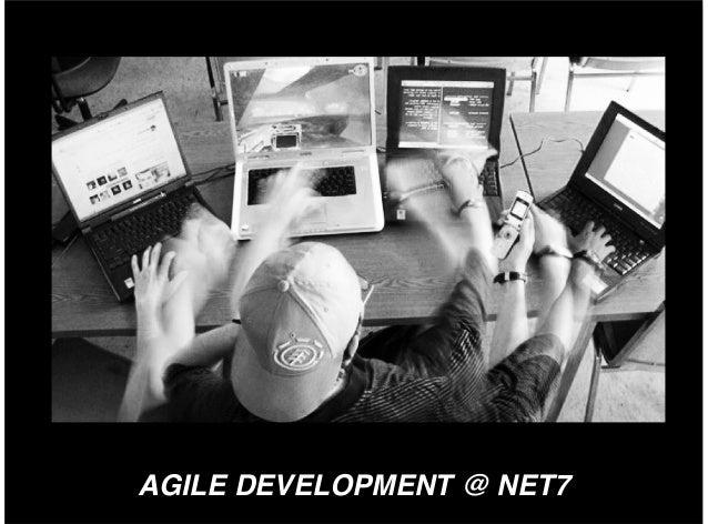AGILE DEVELOPMENT @ NET7