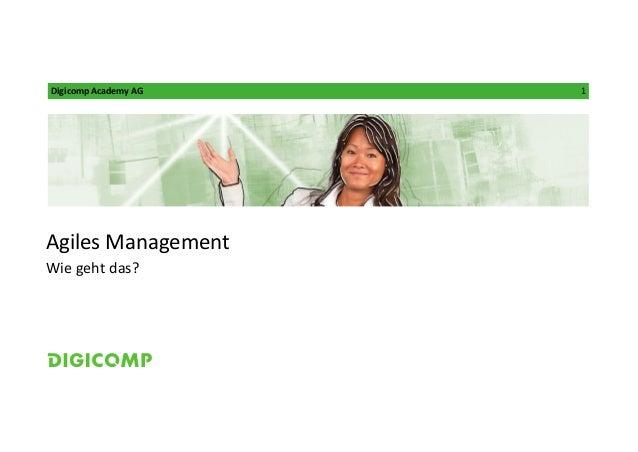 Digicomp Academy AG 1 Agiles Management Wie geht das?