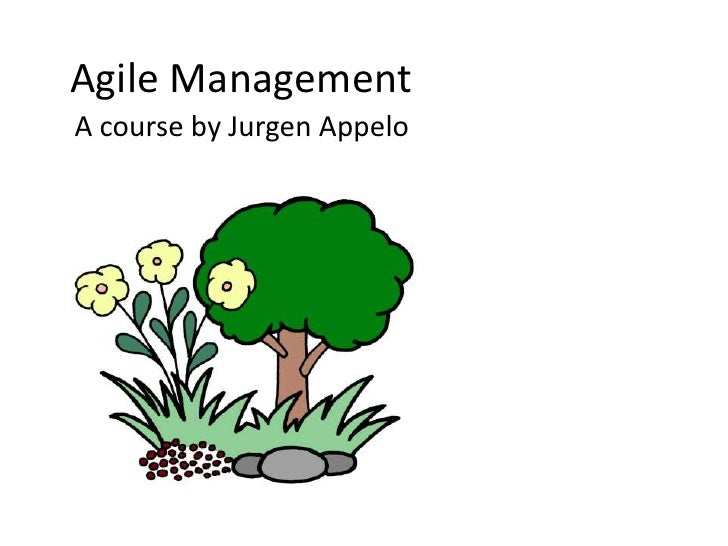 Agile Management<br />A course by Jurgen Appelo<br />
