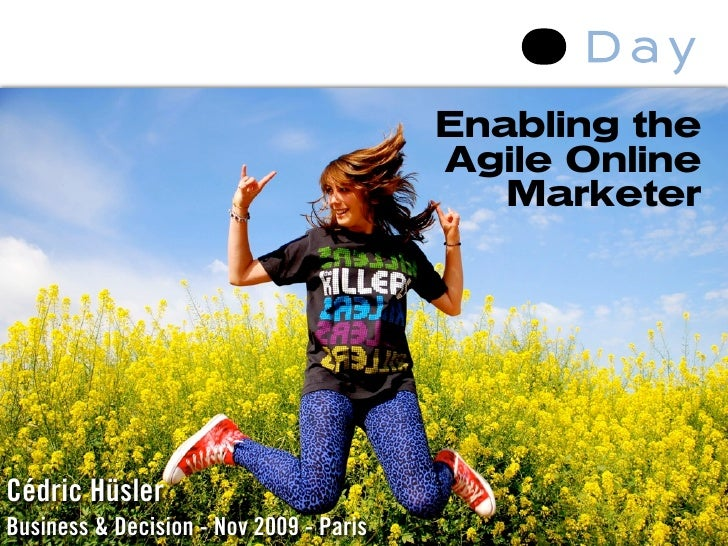 Enabling the                                          Agile Online                                             Marketer   ...
