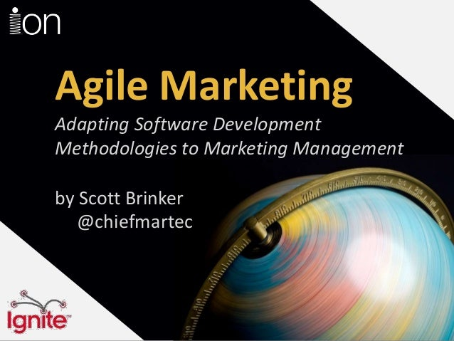 Agile MarketingAdapting Software DevelopmentMethodologies to Marketing Managementby Scott Brinker   @chiefmartec