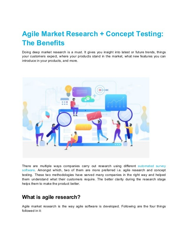 Agile Market Research + Concept Testing: The Benefits Doing deep market research is a must. It gives you insight into late...