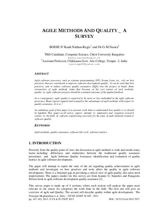 AGILE METHODS AND QUALITY _ A SURVEY BODJE N'Kauh Nathan-Regis1 and Dr G.M Nasira2 1  PhD Candidate, Computer Science, Chr...