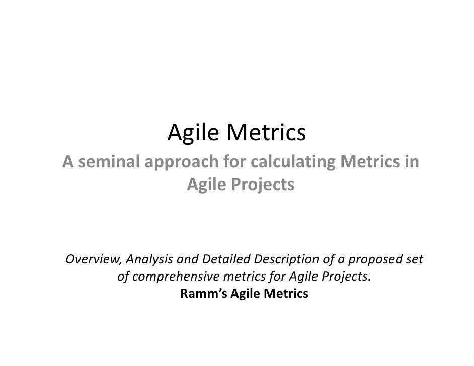 Agile Metrics A seminal approach for calculating Metrics in                Agile Projects   Overview, Analysis and Detaile...