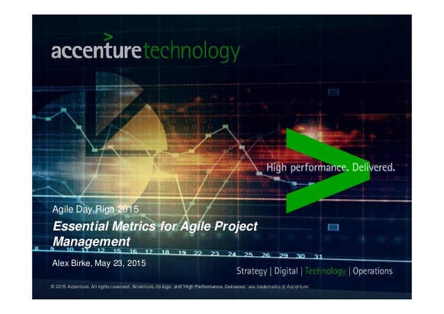 © 2015 Accenture. All rights reserved. Accenture, its logo, and 'High Performance. Delivered.' are trademarks of Accenture...