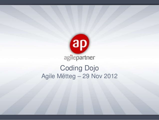 Coding DojoAgile Mëtteg – 29 Nov 2012