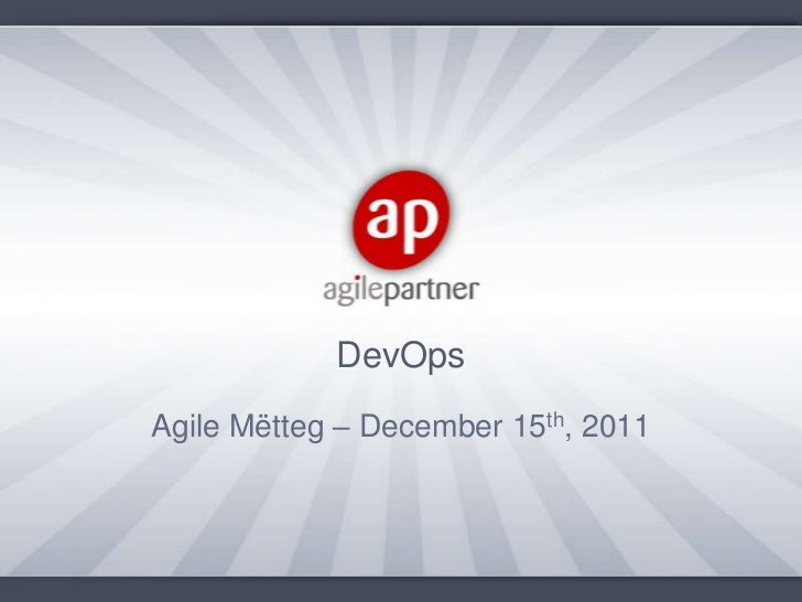 DevOpsAgile Mëtteg – December 15th, 2011