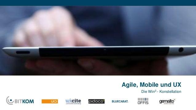 Agile, Mobile und UX  Die Win3 - Konstellation