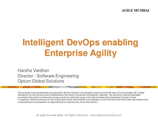@ Agile Network India , All Rights Reserved. www.agilenetworkindia.com Intelligent DevOps enabling Enterprise Agility Hars...