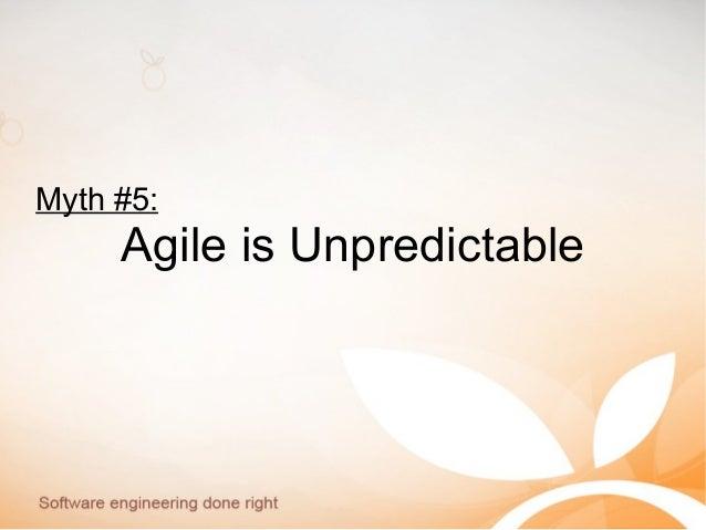 Myth #5: Agile is Unpredictable