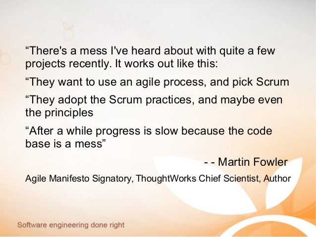 """""""There's a mess I've heard about with quite a few projects recently. It works out like this: """"They want to use an agile pr..."""