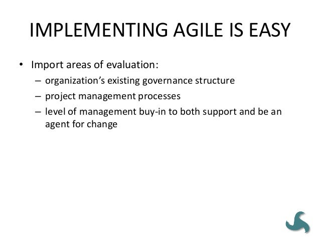 Pitfall #1 Introducing agile without a clearly understood, agreed to, and articulated need. • Most organizations have plen...