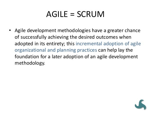 AGILE PRACTICES ARE NEW • The practices of agile have been around for the greater part of the last century.