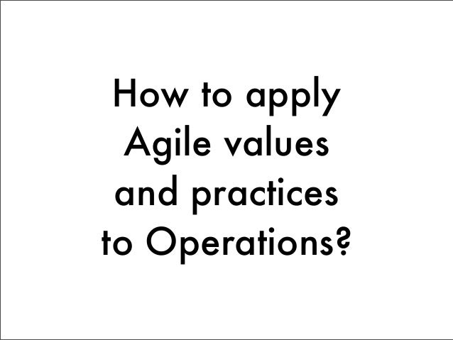 Agile Values Individuals and             Processes                    over   interactions              and tools    Workin...