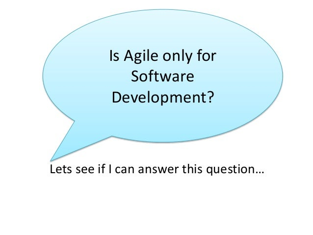 Agile Outside Software: Does Agile work outside of sofware? #AOSW Slide 3