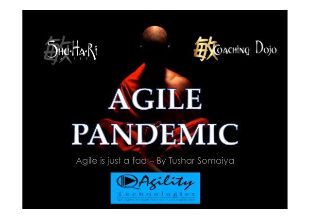 Agile is just a fad – By Tushar Somaiya