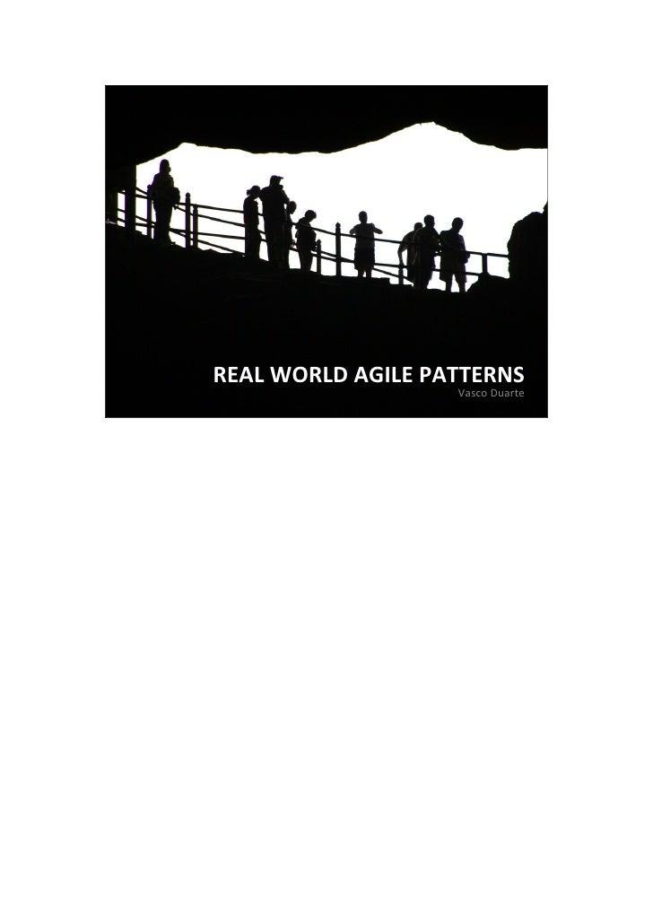 REAL WORLD AGILE PATTERNS                   Vasco Duarte