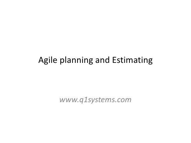 Agile planning and Estimating     www.q1systems.com