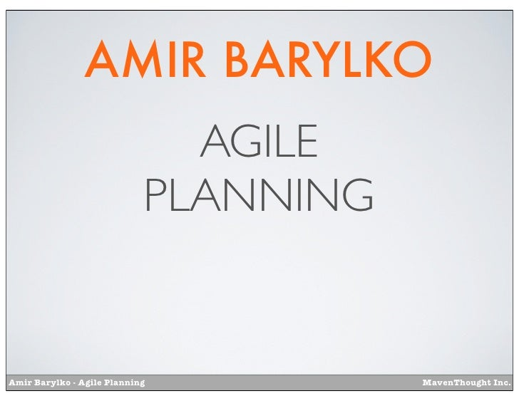 AMIR BARYLKO                              AGILE                            PLANNINGAmir Barylko - Agile Planning          ...