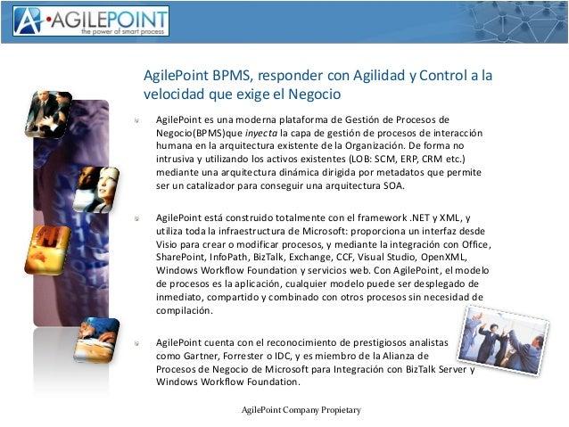 NexTReT AgilePoint La gestion con agilidad y control Slide 3