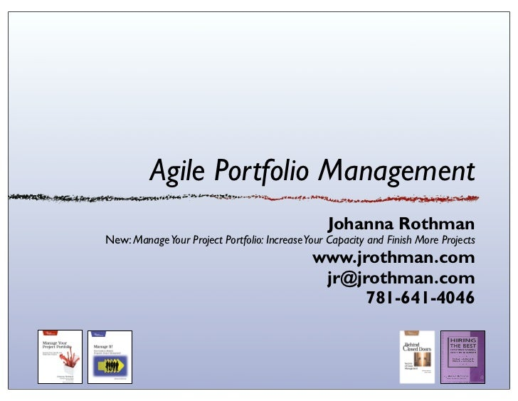 Agile Portfolio Management                                                 Johanna RothmanNew: Manage Your Project Portfol...