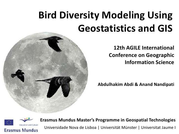 Bird Diversity Modeling Using          Geostatistics and GIS                                     12th AGILE International ...