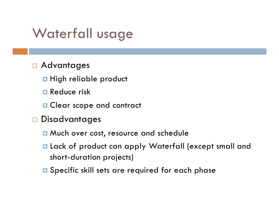 Agile process introduction for Waterfall methodology advantages and disadvantages