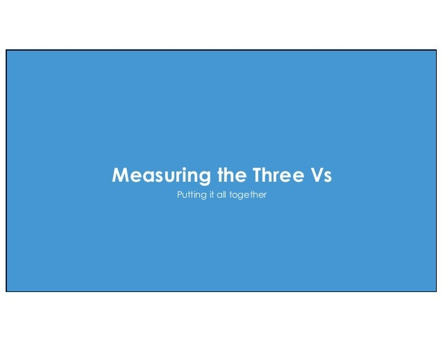 effective agile. Measuring the Three Vs Putting it all together