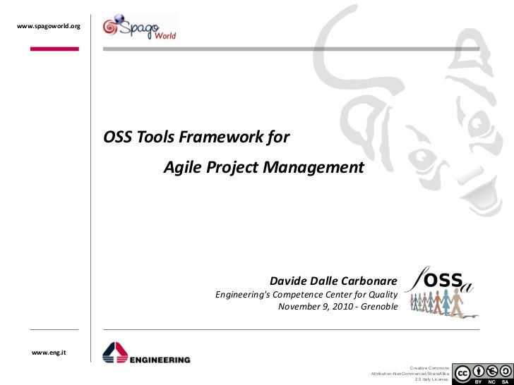 www.spagoworld.org                     OSS Tools Framework for                            Agile Project Management        ...