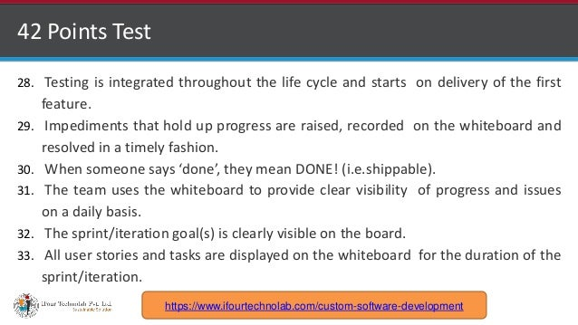 http://www.ifourtechnolab.com 42 Points Test 28. Testing is integrated throughout the life cycle and starts on delivery of...