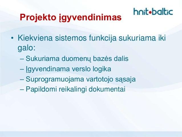 Agile projektas iš vykdytojo pusės - Vaida Masiulionyte Slide 3