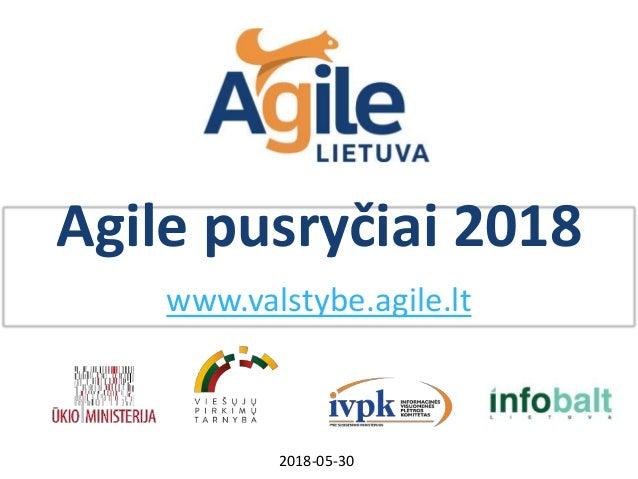 Agile pusryčiai 2018 www.valstybe.agile.lt 2018-05-30