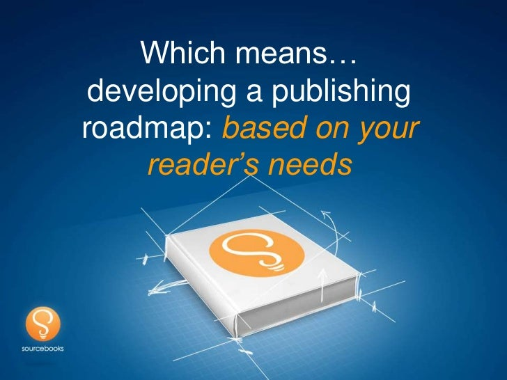 Agile Publishing Model - version 2012 Slide 3
